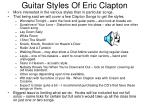 Guitar Styles Of Eric Clapton