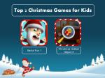 Top Two Christmas Games for Kids