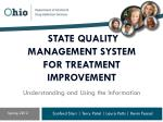 state QUALITY management SYSTEM for treatment IMPROVEMENT Understanding and Using the Information