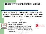 PRESENTATION OF RESEARCH REPORT