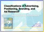 Classifications of Advertising, Positioning, Branding, and Ad Research