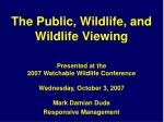 The Public, Wildlife, and Wildlife Viewing