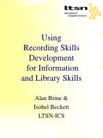 Using  Recording Skills Development  for Information  and Library Skills