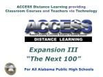 ACCESS Distance Learning  providing Classroom Courses  and  Teachers  via  Technology