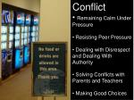 Conflict Remaining Calm Under Pressure  Resisting Peer Pressure