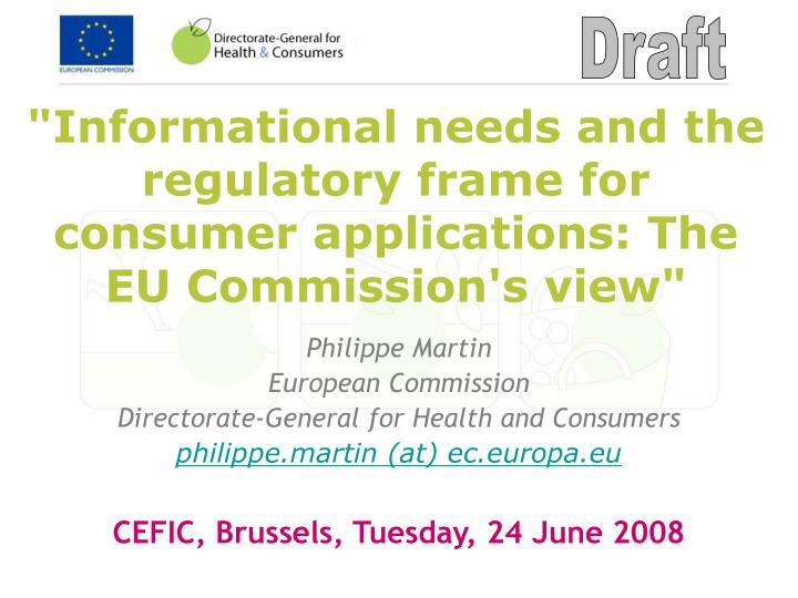 informational needs and the regulatory frame for consumer applications the eu commission s view n.