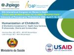 Humanization of Childbirth:  A Worthwhile Investment for  Health Care Services,