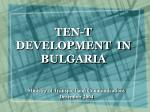 TEN-T DEVELOPMENT IN BULGARIA