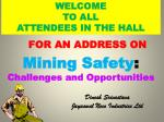 Mining Safety :  Challenges and Opportunities