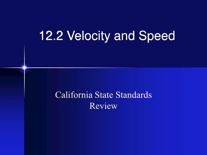 12 2 velocity and speed n.