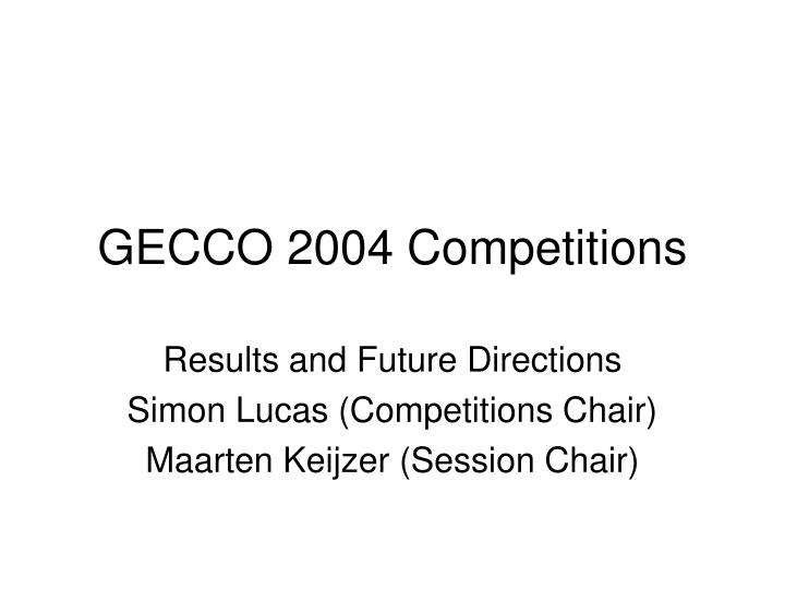 gecco 2004 competitions n.