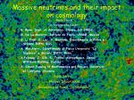 Massive neutrinos and their impact on cosmology