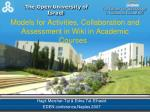 Models for Activities, Collaboration and Assessment in Wiki in Academic Courses