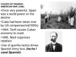 CAUSES OF SPANISH-AMERICAN WAR (1898)