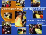 Downtown Magnets High School