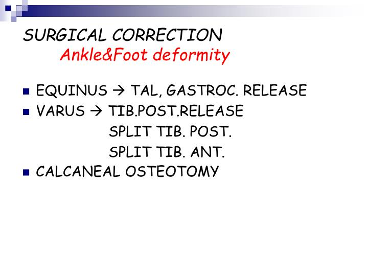 surgical correction ankle foot deformity n.
