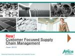 New! Customer Focused Supply Chain Management