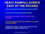 HEAVY RAINFALL EVENTS EAST OF THE ROCKIES