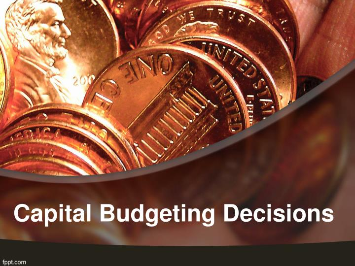 capital budgeting decisions n.