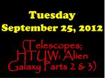 Tuesday September 25, 2012