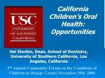 California Children's Oral Health: Opportunities