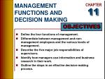 MANAGEMENT FUNCTIONS AND DECISION MAKING