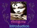 Antigone Introduction