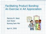 Facilitating Product Bonding:  An Exercise in Art Appreciation