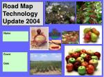 Road Map Technology Update 2004