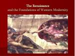 The Renaissance and the Foundations of Western Modernity