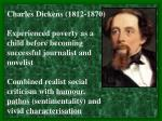 Charles Dickens (1812-1870)