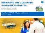 IMPROVING THE CUSTOMER EXPERIENCE IN RETAIL