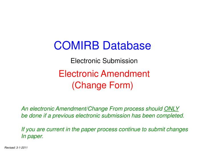 PPT - COMIRB Database Electronic Submission Electronic