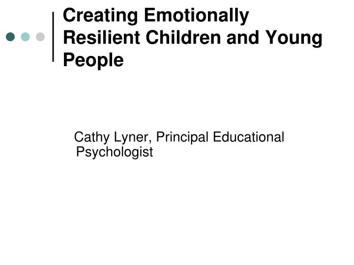 creating emotionally resilient children and young people n.