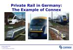 Private Rail in Germany: The Example of Connex