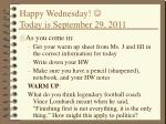 Happy Wednesday!  Today is September 29, 2011
