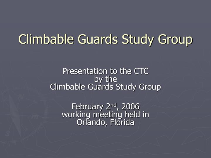 climbable guards study group n.