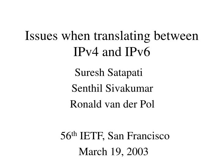 issues when translating between ipv4 and ipv6 n.