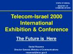 Telecom-Israel 2000 International Exhibition & Conference