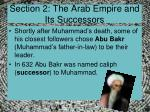 Section 2: The Arab Empire and Its Successors