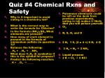 Quiz #4 Chemical Rxns and Safety