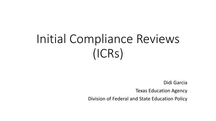 initial compliance reviews icrs n.