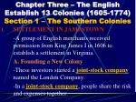 Chapter Three – The English Establish 13 Colonies (1605-1774) Section 1 – The Southern Colonies