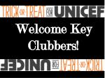 Welcome Key Clubbers!