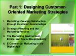Part 1: Designing Customer-Oriented Marketing Strategies