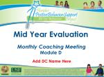 Mid Year Evaluation Monthly Coaching Meeting Module D