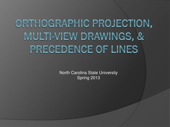 orthographic projection multi view drawings precedence of lines n.