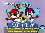 Baby Butter Otter and the Great Fish Tank