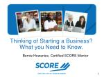 Thinking of Starting a Business? What you Need to Know.