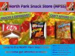 North Park Snack Store (NPSS)